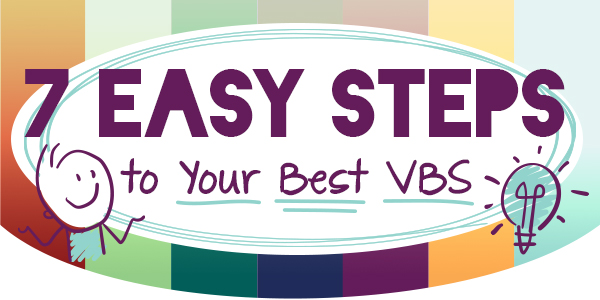 7 Easy Steps to Your Best VBS