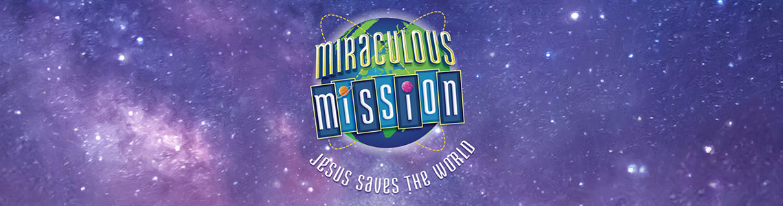 CPH Miraculous Mission VBS 2019