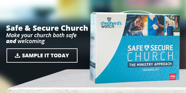 Safe and Secure Church - The Ministry Approach