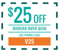 $25 off Orders Over $250 with Promo Code V25