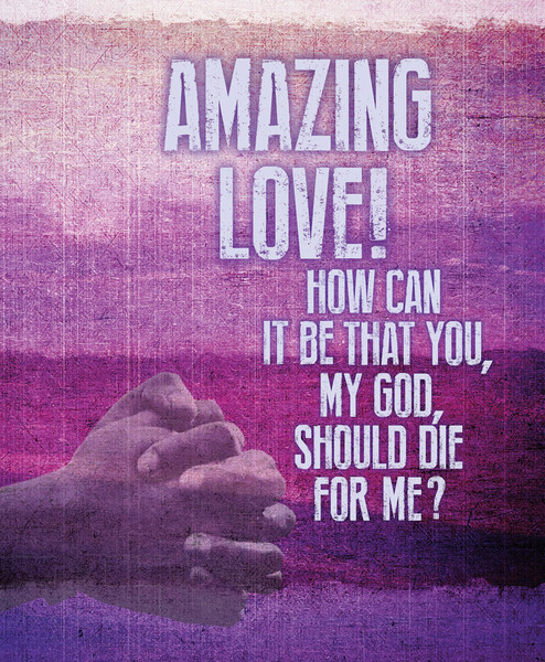 Church Bulletin 14 Quot Lent Amazing Love Pack Of 50