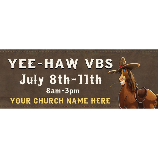 Yee Haw Vbs Custom Outdoor Vinyl Banner For Vbs 2019
