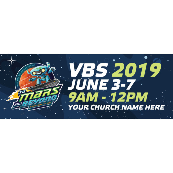 To Mars And Beyond Vbs Custom Outdoor Vinyl Banner For