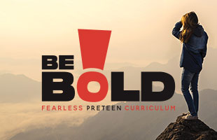 Be Bold Preteen Curriculum