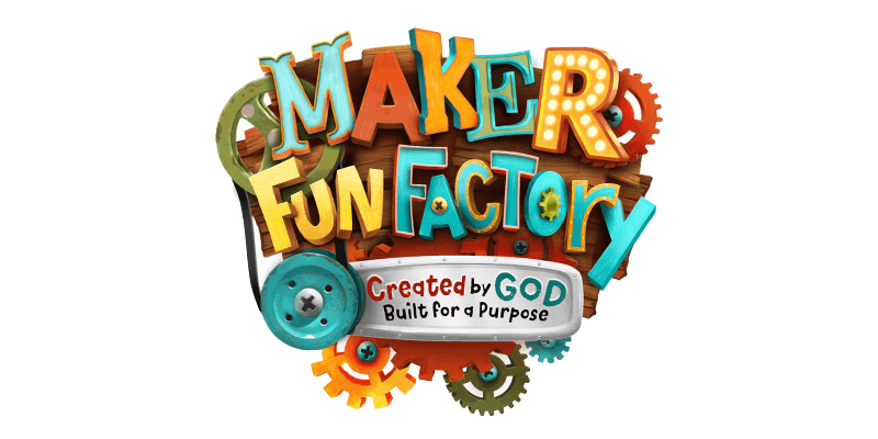 Maker's Fun Factory VBS July 17-21