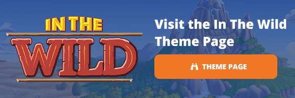 Visit the In The Wild Theme Page