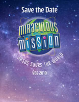 Miraculous Mission VBS 2019 Save the Date Flyer